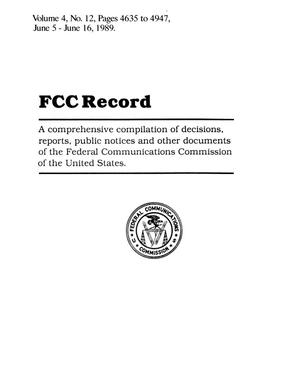 Primary view of object titled 'FCC Record, Volume 4, No. 12, Pages 4635 to 4947, June 5 - June 16, 1989'.