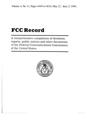 Primary view of object titled 'FCC Record, Volume 4, No. 11, Pages 4449 to 4634, May 22 - June 2, 1989'.