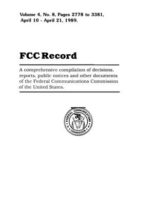 Primary view of object titled 'FCC Record, Volume 4, No. 8, Pages 2778 to 3381, April 10 - April 21, 1989'.