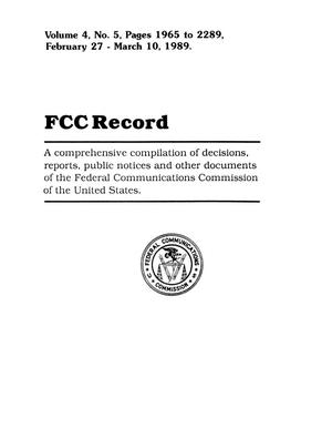 Primary view of object titled 'FCC Record, Volume 4, No. 5, Pages 1965 to 2289, February 27 - March 10, 1989'.