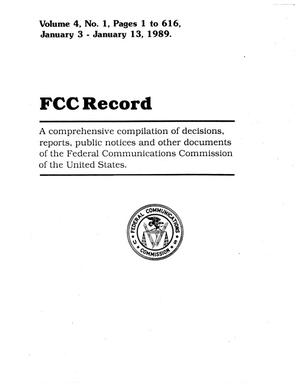 Primary view of object titled 'FCC Record, Volume 4, No. 1, Pages 1 to 616, January 3 - January 13, 1989'.