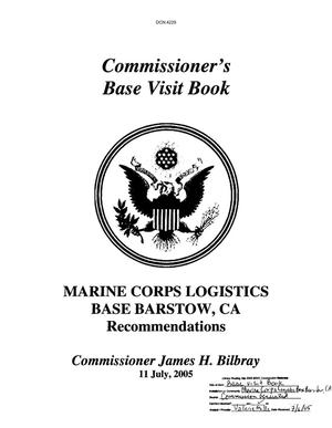 Primary view of object titled 'Base Visit Book from Marine Corps Logistics Base Barstow, CA to the BRAC Commission'.