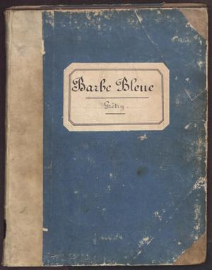 Primary view of object titled 'Barbe bleue : comédie en prose et en trois actes'.