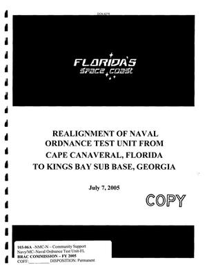 Primary view of object titled 'Community Input for the realignment of Naval Ordnance Test Unit from Cape Canaveral,FL to Kings Bay Sub Base,GA'.