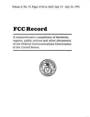 Primary view of object titled 'FCC Record, Volume 6, No. 15 Pages 4318 to 4605, July 15 - July 26, 1991'.