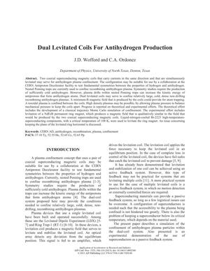 Dual levitated coils for antihydrogen production
