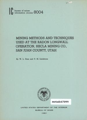 Primary view of object titled 'Mining Methods and Techniques Used at the Radon Longwall Operation, Hecla Mining Company, San Juan County, Utah'.