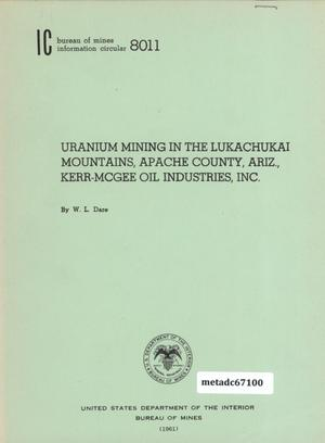 Primary view of object titled 'Uranium Mining in the Lukachukai Mountains, Apache County, Arizona, Kerr-McGee Oil Industries, Incorporated'.