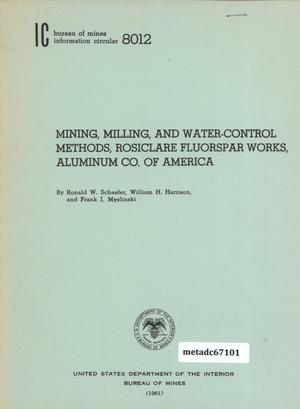 Primary view of object titled 'Mining, Milling, and Water-Control Methods, Rosiclare Fluorspar Works, Aluminum Company of America'.