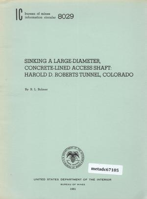 Primary view of object titled 'Sinking a Large-Diameter Concrete-Lined Access Shaft: Harold D. Roberts Tunnel, Colorado'.