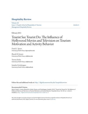 Tourist See Tourist Do: The Influence of Hollywood Movies and Television on Tourism Motivation and Activity Behavior