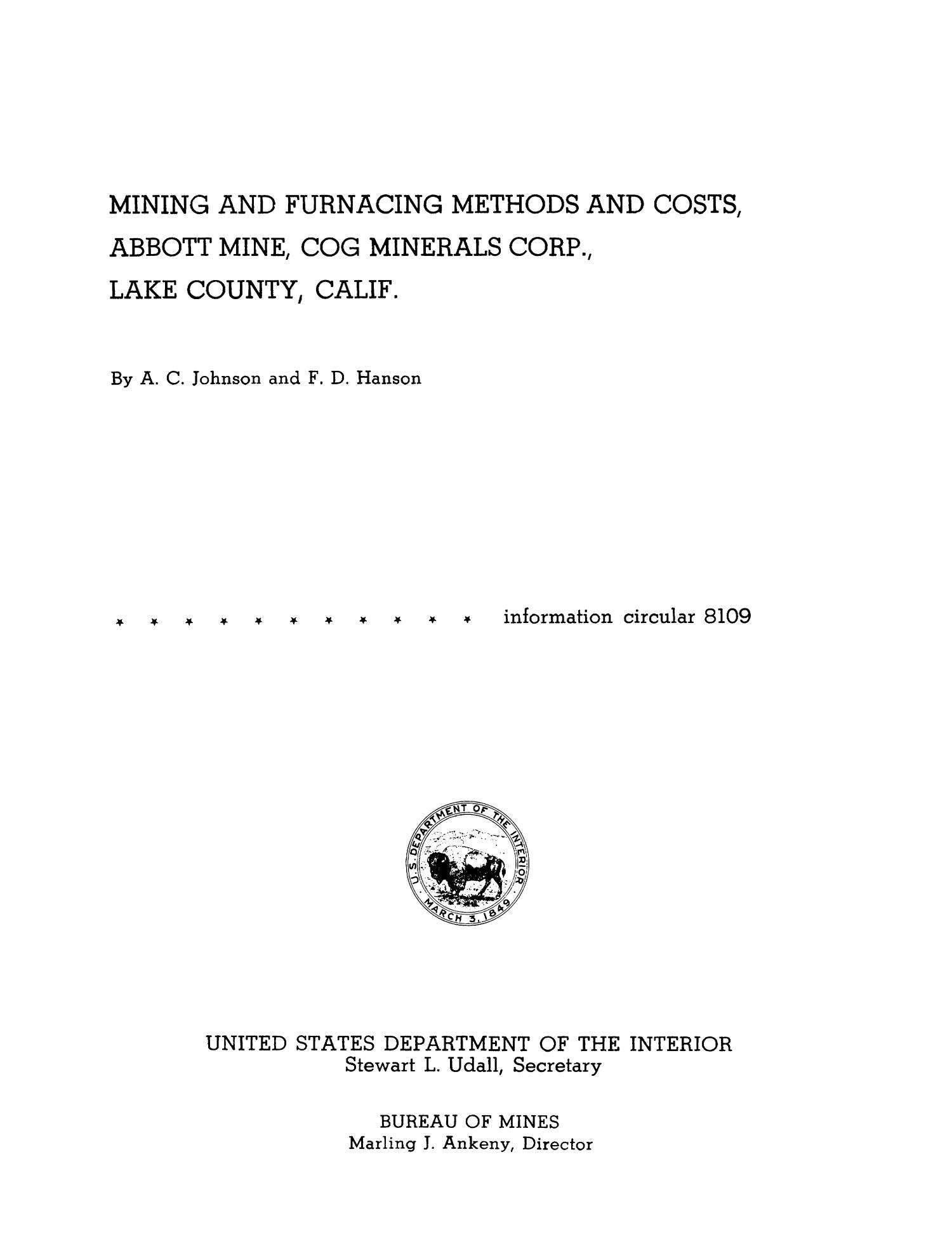 Mining and Furnacing Methods and Costs, Abbott Mine, Cog Minerals Corporation, Lake County, California                                                                                                      Title Page