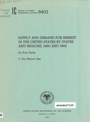 Primary view of object titled 'Supply and Demand For Energy in the United States by States and Regions, 1960 and 1965 (In Four Parts): 3. Dry Natural Gas'.