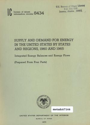Primary view of object titled 'Supply and Demand for Energy in the United States by States and Regions, 1960 and 1965: Integrated Energy Balances and Energy Flows (Prepared from Four Parts)'.