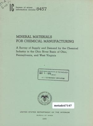 Primary view of object titled 'Mineral Materials for Chemical Manufacturing: A Survey of Supply and demand by the Chemical Industry in the Ohio River Basin of Ohio, Pennsylvania, and West Virginia'.