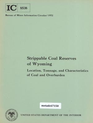 Primary view of object titled 'Strippable Coal Reserves of Wyoming: Location, Tonnage, and Characteristics of Coal and Overburden'.