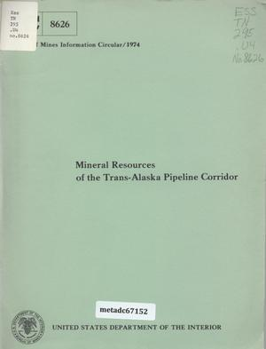 Primary view of object titled 'Mineral Resources of the Trans-Alaska Pipeline Corridor'.