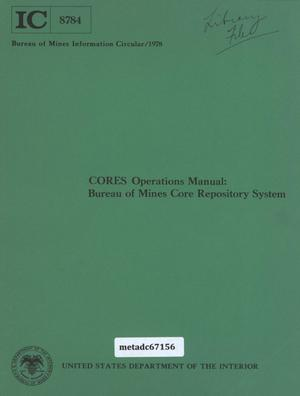Primary view of object titled 'CORES Operations Manual: Bureau of Mines Core Repository System'.