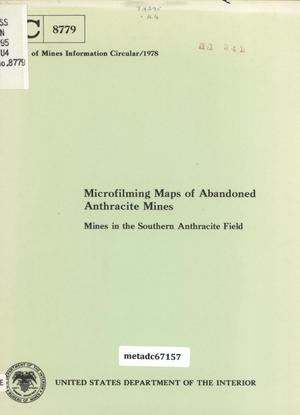 Primary view of object titled 'Microfilming Maps of Abandoned Anthracite Mines: Mines in the Southern Anthracite Field'.