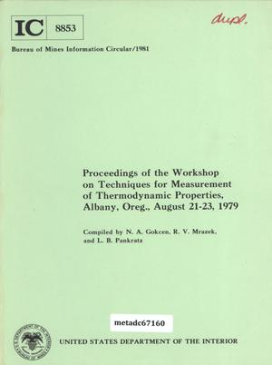 Primary view of object titled 'Proceedings of the Workshop on Techniques for Measurement of Thermodynamic Properties, Albany, Oregon, August 21-23, 1979'.