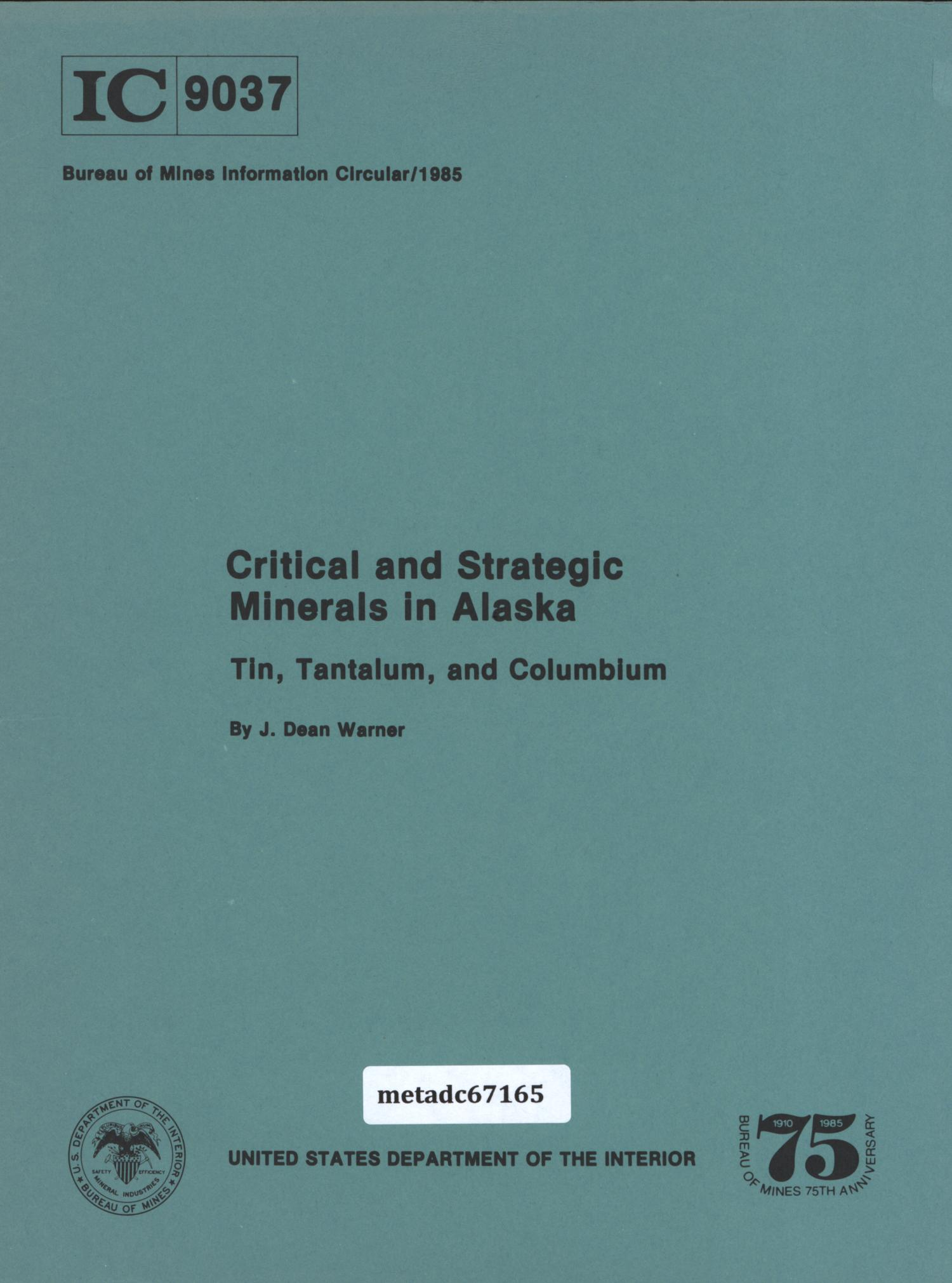 Critical and Strategic Minerals in Alaska: Tin, Tantalum, and Columbium                                                                                                      Front Cover