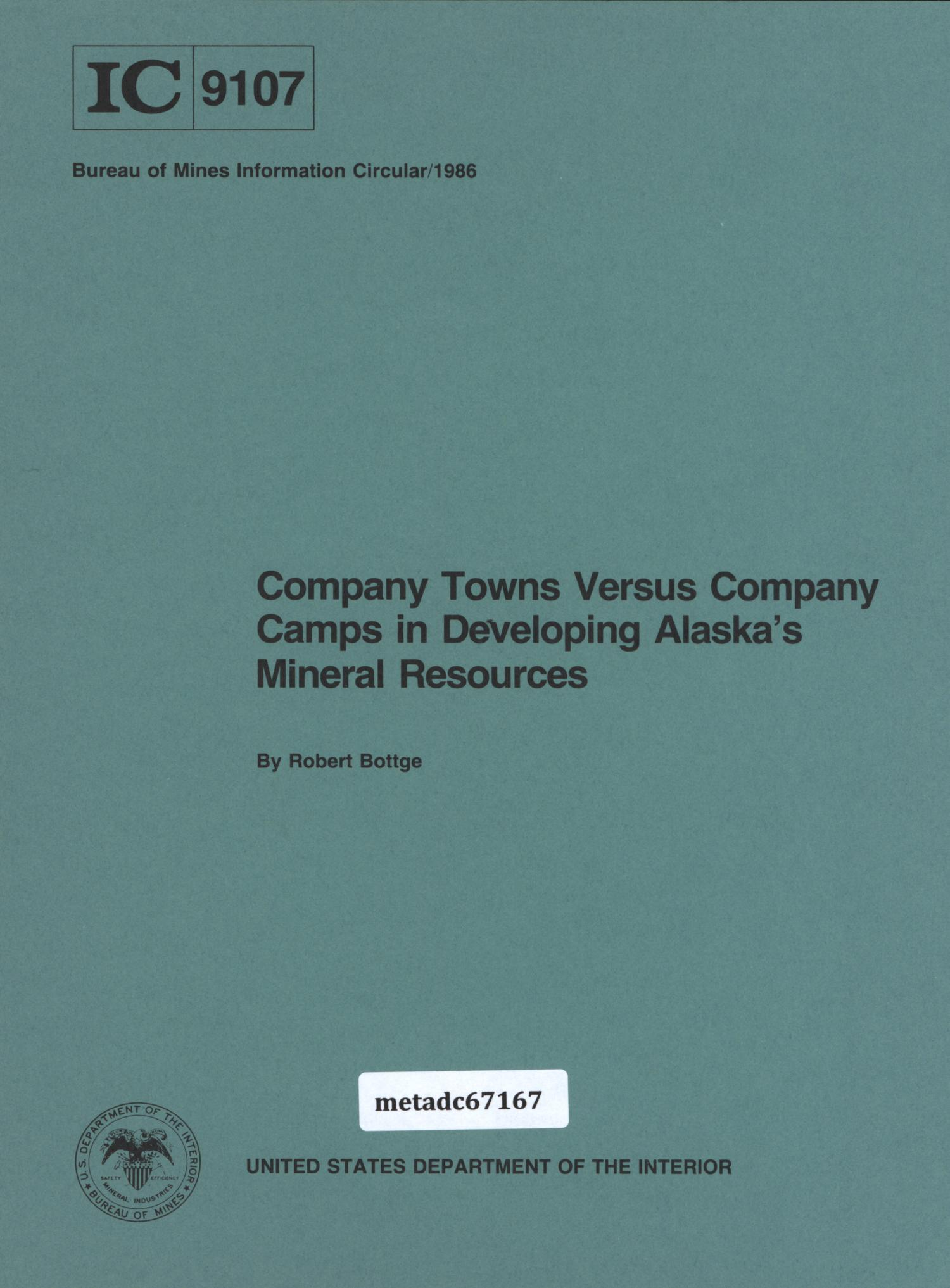 Company Towns Versus Company Camps in Developing Alaska's Mineral Resources                                                                                                      Front Cover