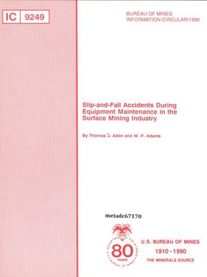 Primary view of object titled 'Slip-and-Fall Accidents During Equipment Maintenance in the Surface Mining Industry'.