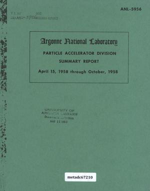 Primary view of object titled 'Particle Accelerator Division Summary Report: April 15, 1958 through October, 1958'.