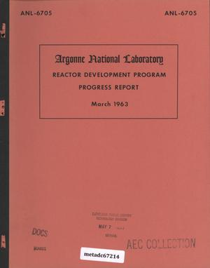 Primary view of object titled 'Reactor Development Program Progress Report: March 1963'.