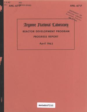 Primary view of object titled 'Reactor Development Program Progress Report: April 1963'.