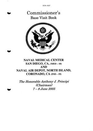 Primary view of object titled 'Commissioner's Base Visit Report - Naval Medical Center San Diego, CA and Naval Air Depot, North Island, Coronado, CA - June 7 and 8'.