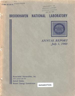 Primary view of object titled 'Brookhaven National Laboratory Annual Report: 1960'.