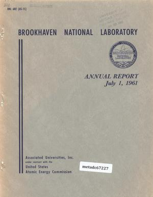 Primary view of object titled 'Brookhaven National Laboratory Annual Report: 1961'.