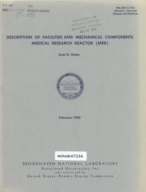 Primary view of object titled 'Description of Facilities and Mechanical Components: Medical Research Reactor (MRR)'.