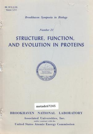 Primary view of object titled 'Structure, Function, and Evolution in Proteins: Report of Symposium held June 3-5, 1968, Volume 1'.