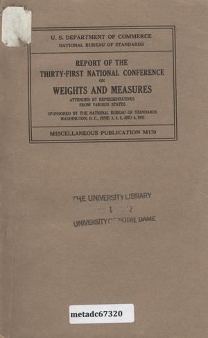 Primary view of object titled 'Report of the Thirty-First National Conference on Weights and Measures, 1941'.