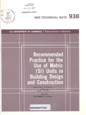 Primary view of object titled 'Recommended Practice for the Use of Metric (SI) Units in Building Design and Construction'.