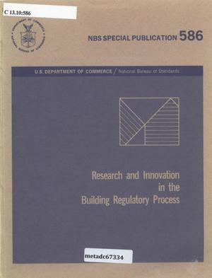 Primary view of object titled 'Research and Innovation in the Building Regulatory Process'.