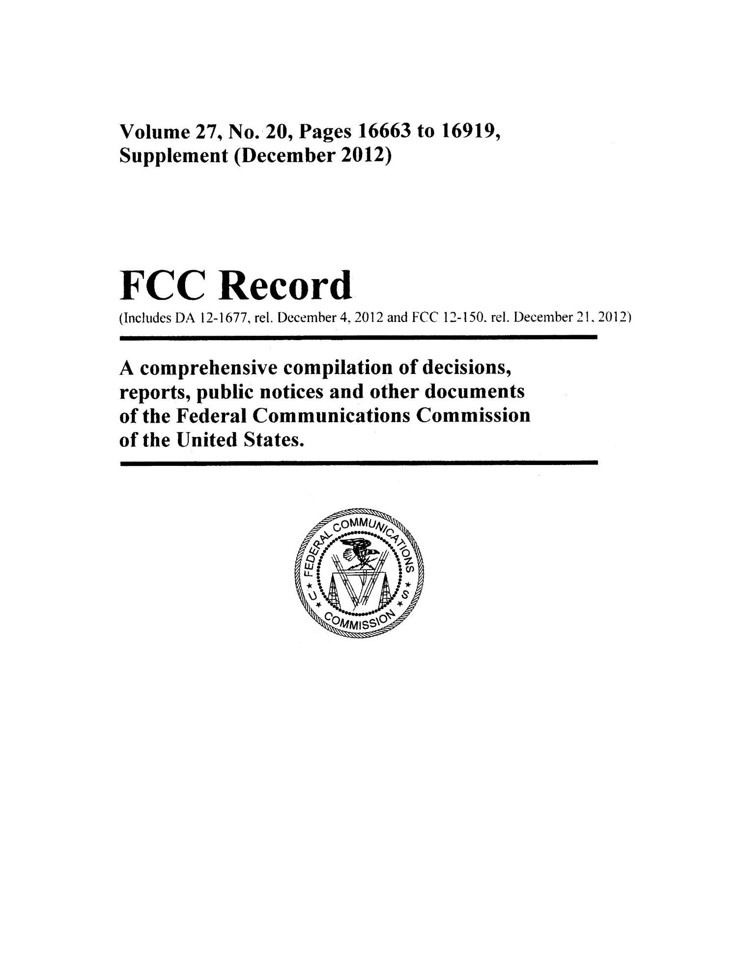 FCC Record, Volume 27, No. 20, Pages 16663 to 16919, Supplement (December 2012)                                                                                                      Front Cover