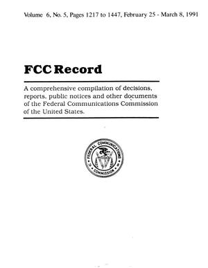Primary view of object titled 'FCC Record, Volume 6, No. 5, Pages 1217 to 1447, February 25 - March 8, 1991'.