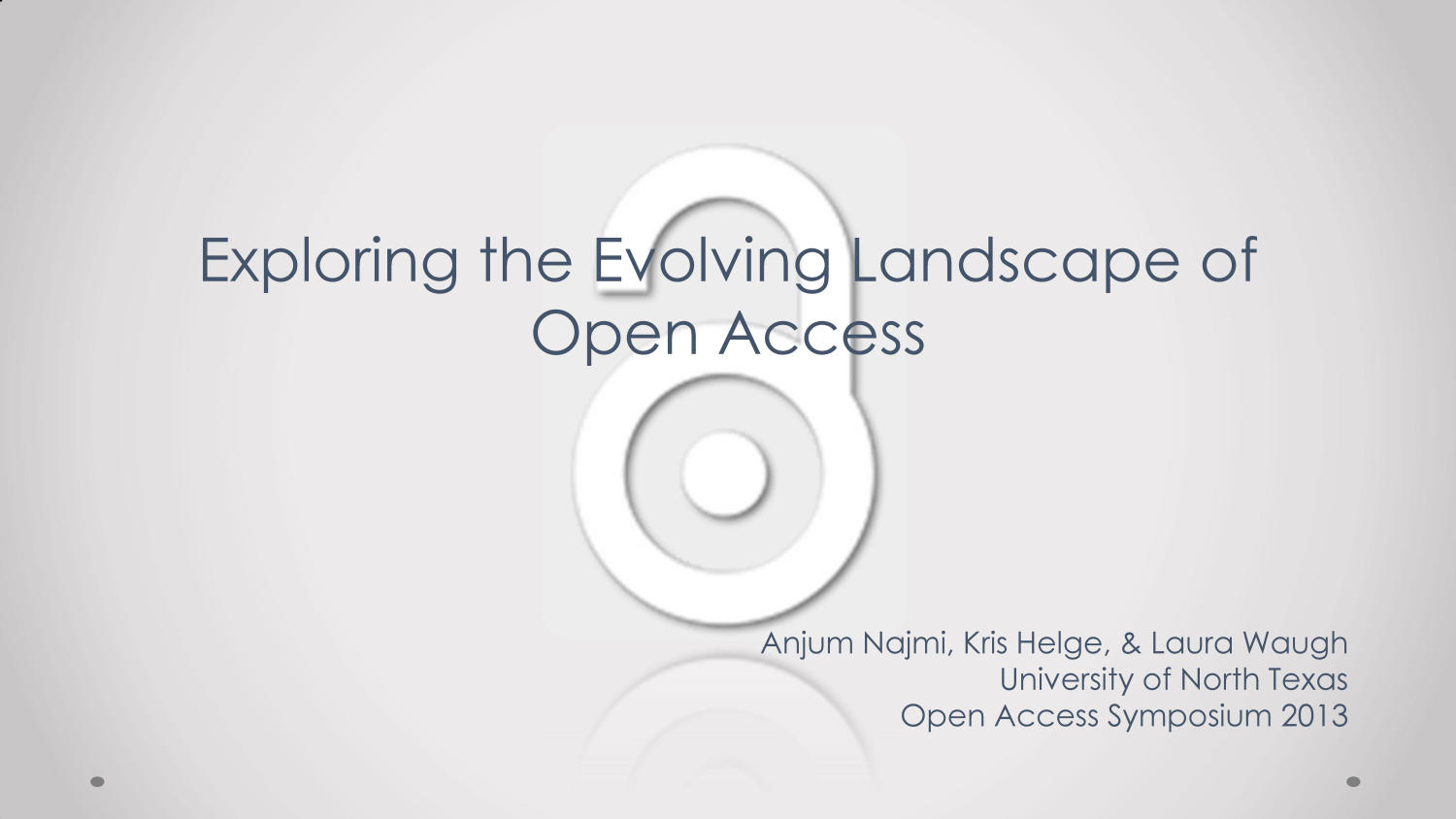 Exploring the Evolving Landscape of Open Access                                                                                                      [Sequence #]: 1 of 17
