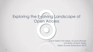 Primary view of object titled 'Exploring the Evolving Landscape of Open Access'.
