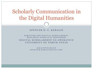 Primary view of object titled 'Scholarly Communication in the Digital Humanities'.