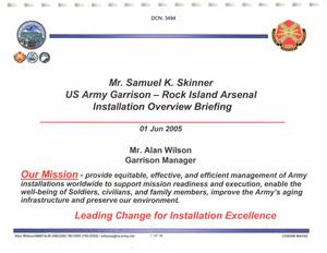 103-06A - A6 - Base Input - Army - Rock Island Arsenal IL - Mr. Samuel K. Skinner - US Army Garrison - Rock Island Arsenal - Installation Overview Briefing