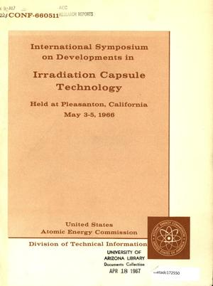 Primary view of object titled 'International Symposium on Developments in Irradiation Capsule Technology: Held at Pleasanton, California, May 3-5, 1966'.