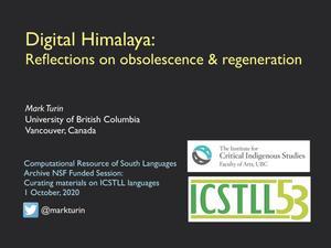 Digital Himalaya: Reflections on obsolescence & regeration