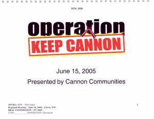 103-06A-RH6 - State Input - Regional Hearing - June 24, 2005 - Clovis, NM - Operation Keep Cannon - Presented by Cannon Communities