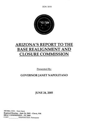 Primary view of object titled '103-06A - RH6 - Arizona's Report to the Base Realignment and Closure Commission - State Input - Regional Hearing - June 24, 2005 - Clovis NM'.