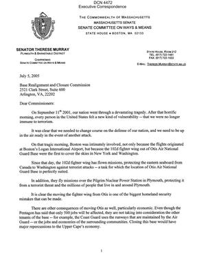 Primary view of object titled 'Executive Correspondence – Letter dtd 07/05/05 to the Commission from MA State Senator Therese Murray'.
