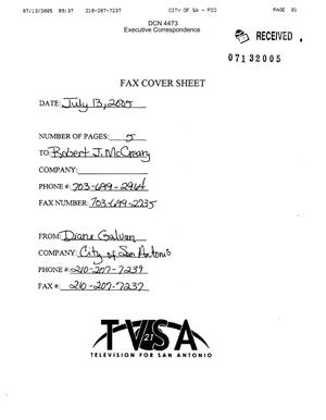 Primary view of object titled 'Executive Correspondence – Fax dtd 07/13/05 to Commission Communications deputy  Rob McCreary from the City of San Antonio TX'.